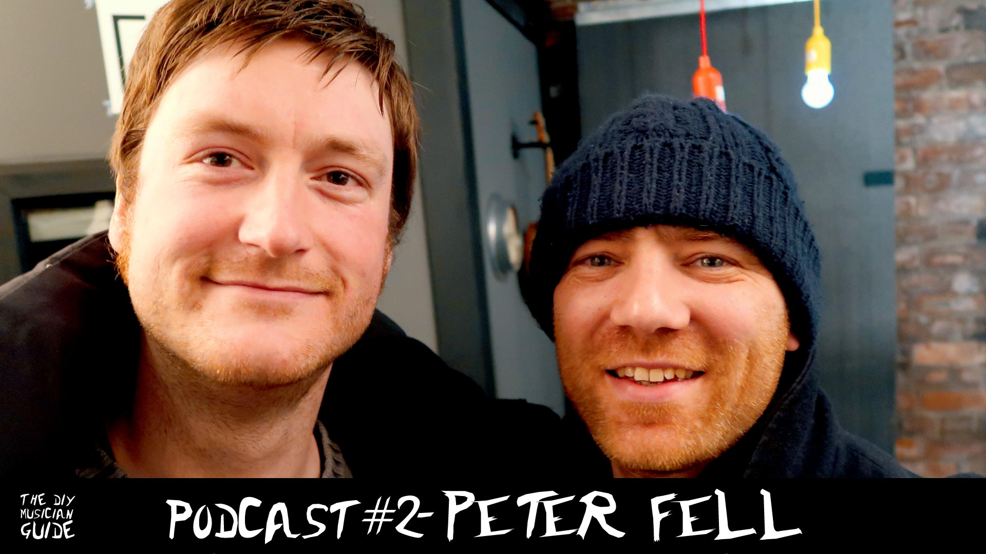 Peter Fell | The DIY Musician Guide Podcast #2
