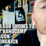 How to add Shows to Spotify, Bandcamp & Facebook with Songkick