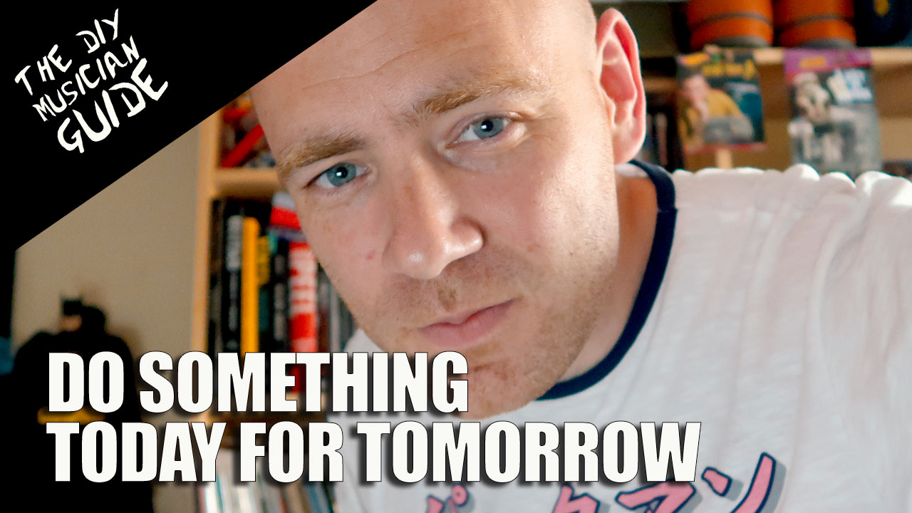 Do Something Today for Tomorrow