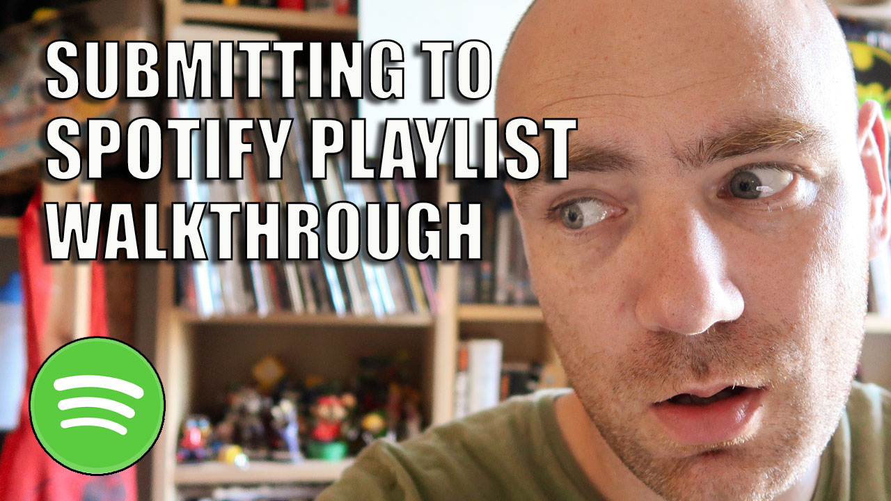 How to Submit Music to Spotify Playlists (Walkthrough)