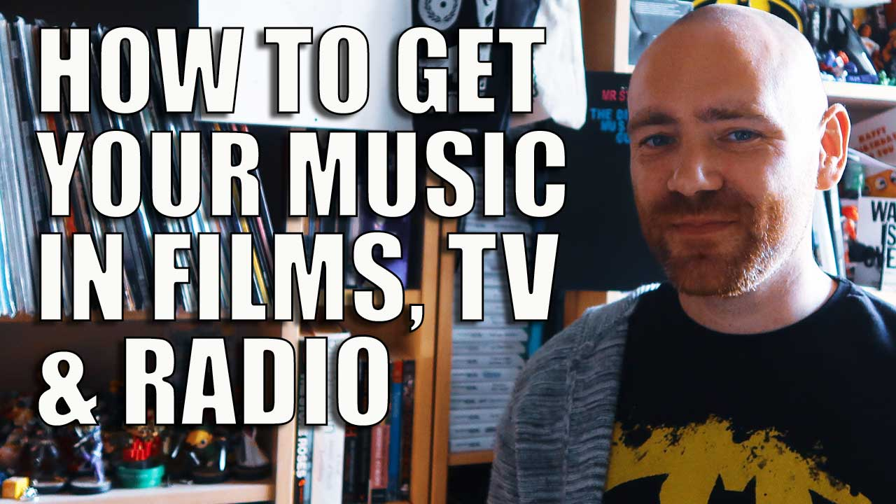 How to Get Your Music in Films, TV and Radio