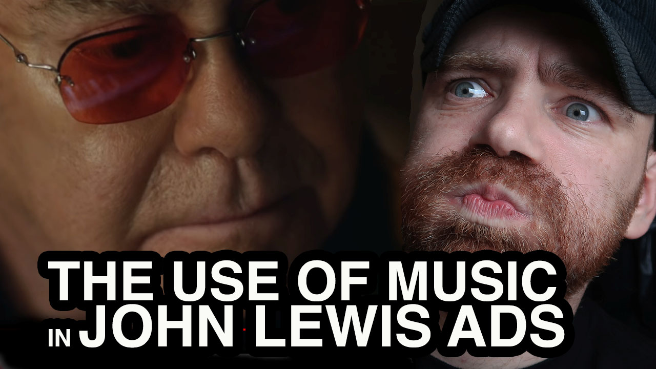 The Use of Music in John Lewis Ads