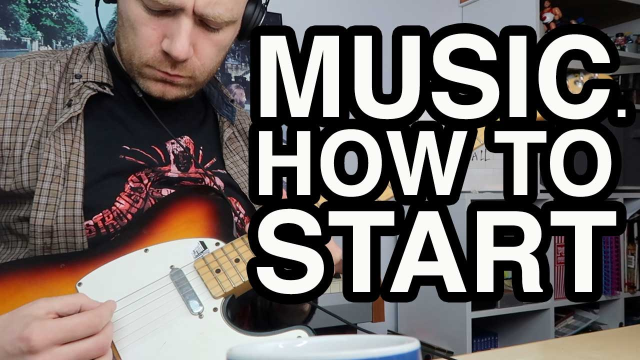 Music – How to Start?