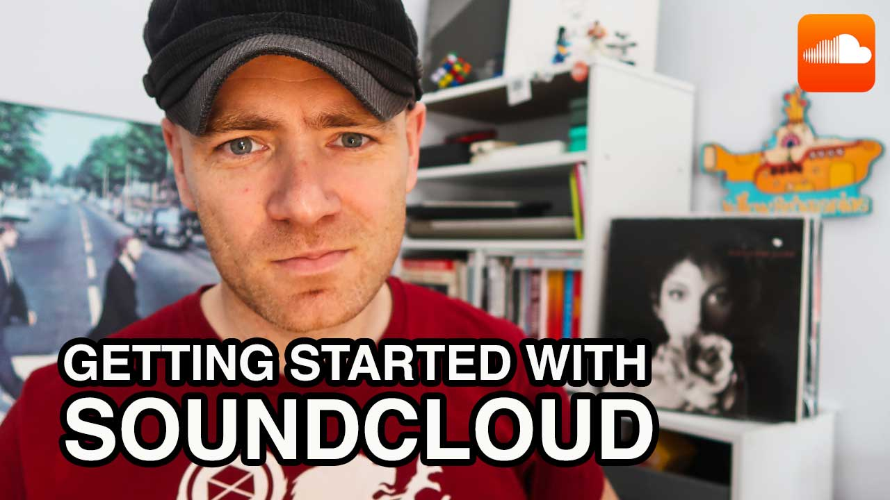 Getting Started with Soundcloud in 2019