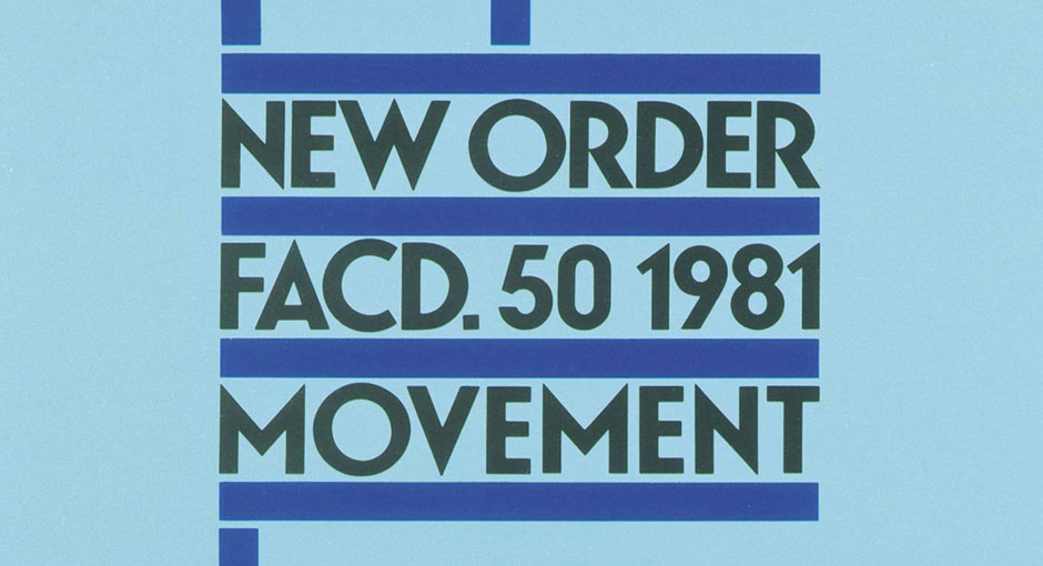 New Order – The Transition to Movement