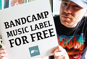 Bandcamp music label for free