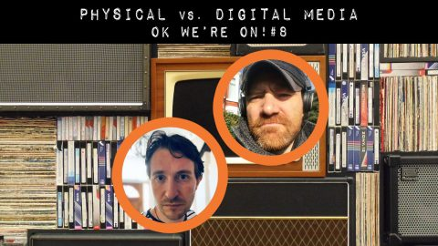 Physical vs. Digital Media | OK We're On! #8