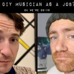 DIY Musician as a Job? | OK We're On! #9