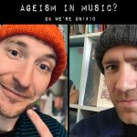 Ageism in Music?   OK We're On! #10