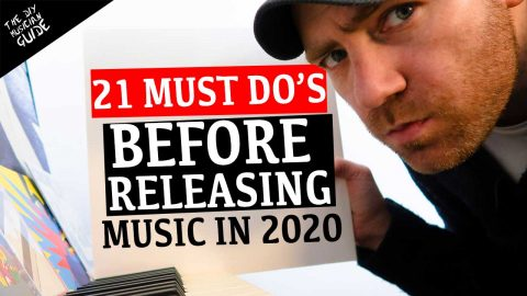 21 Must Do Things Before Releasing Music in 2020