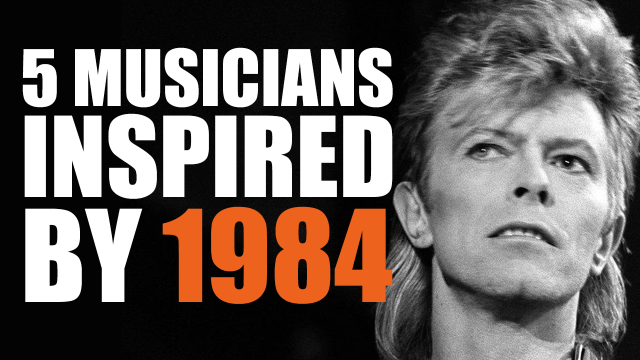 5 Musicians Inspired by George Orwell's 1984