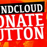 Make Money through Soundcloud with the NEW Support Button