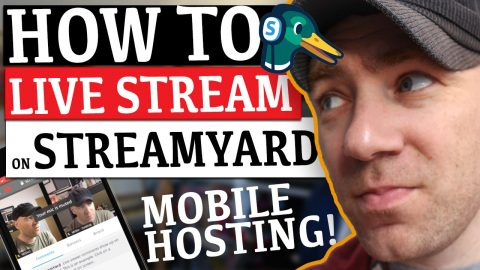 Mobile Hosting – How to Live Stream on YouTube & More with StreamYard