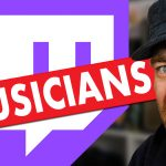 Twitch Streaming for Musicians – How to Customise Your Twitch Channel!